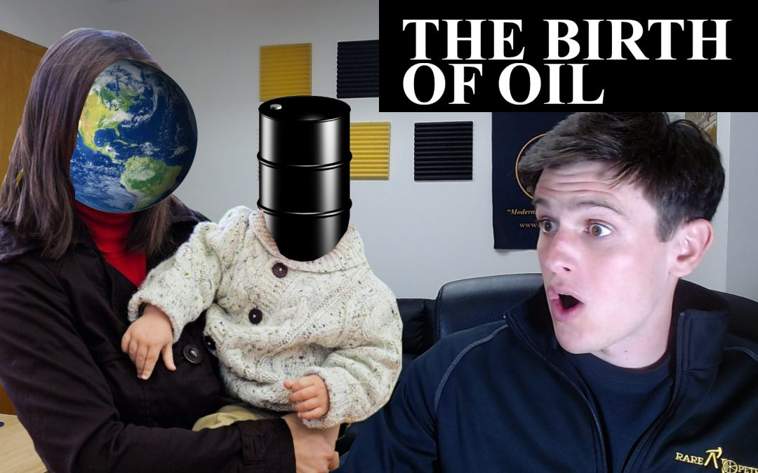 Hydrocarbon History 5: The Birth of Oil